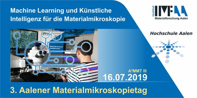 SAVE THE DATE: 3. Aalener Materialmikroskopietag (A² MMT III) am 16. Juli 2019